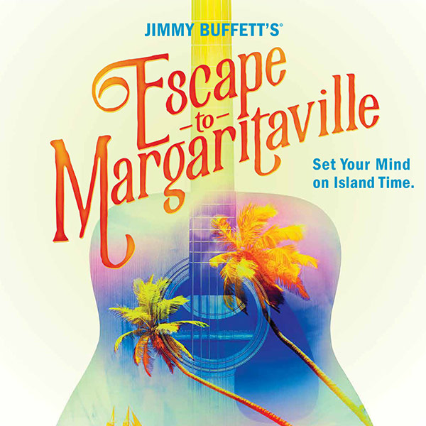 Jimmy Buffett's Escape to Margaritaville | Discover Palm Desert